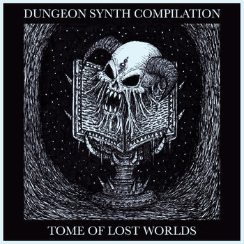 Dungeon Synth Compilations – All Name Your Own Price – The